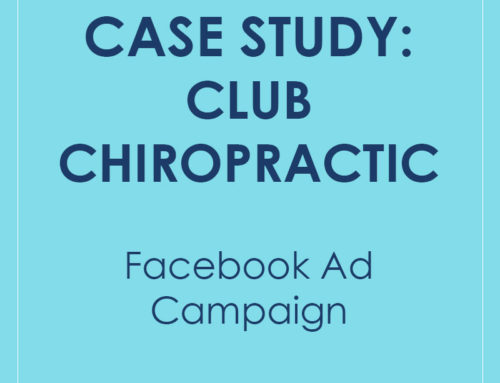 Case Study: Club Chiropratic
