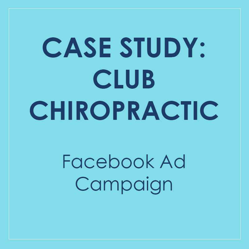 Case Study: How a Chiropractor Made 200% ROI With Facebook Ads