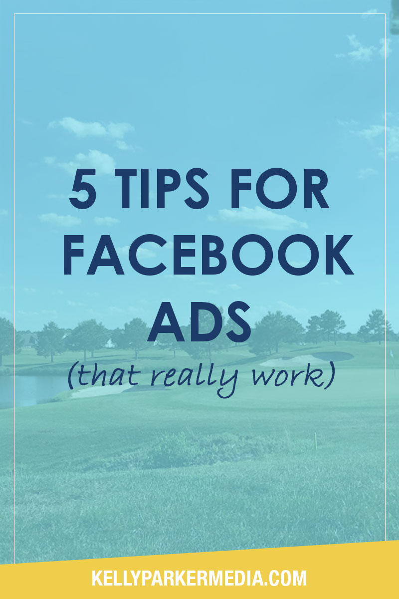 5 Tips for Facebook Ads (That Really Work!)